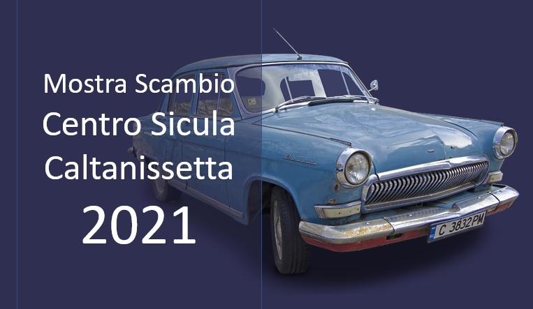 Mostra Scambio Centro Sicula Caltanissetta 2021
